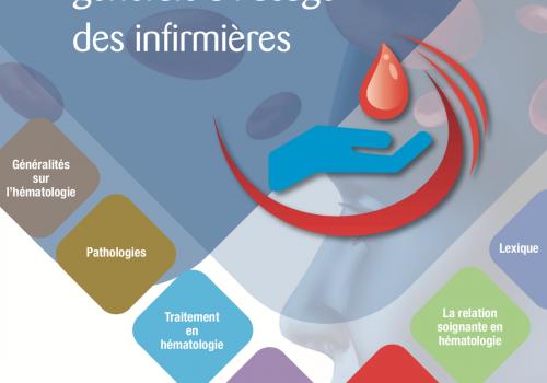Bases de l'hématologie générale à l'usage des infirmières